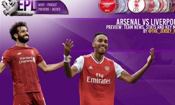 Arsenal vs Liverpool Match Preview - Team News, Stats & Key Men